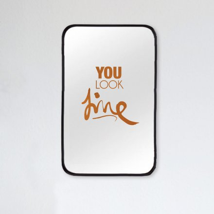 Formart Mirror Decal you look fine