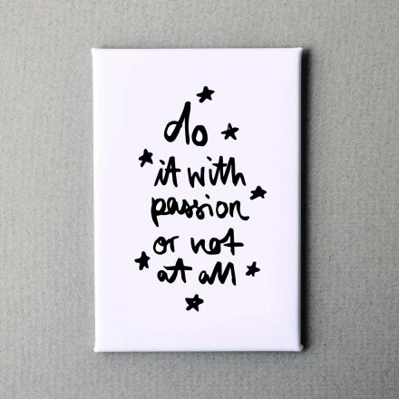 Formart Refrigerator Magnet Do it with passion