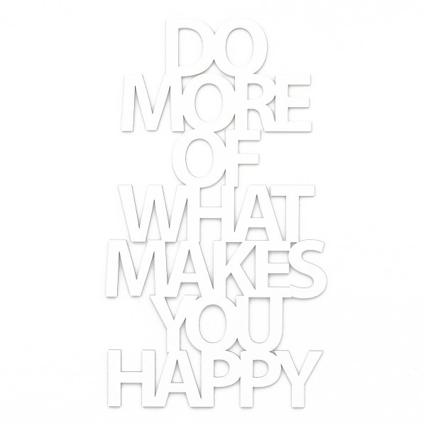 Westpaket Quotation Do more of what makes you happy white